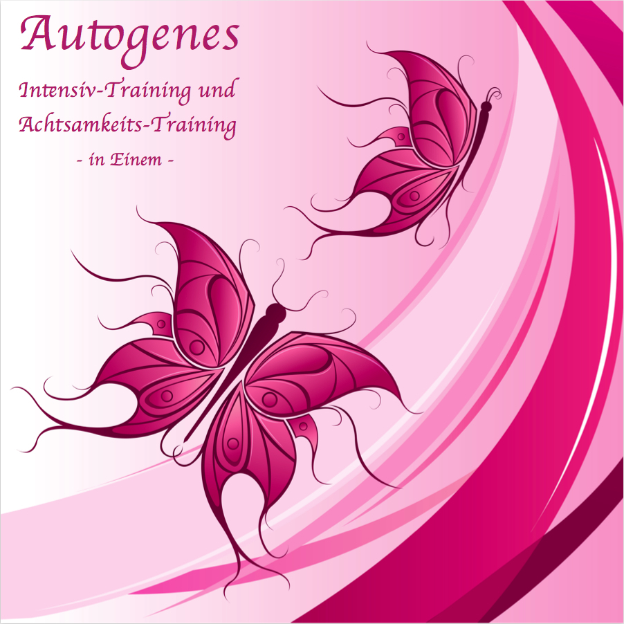 Autogenes Training + Achtsamkeitstraining